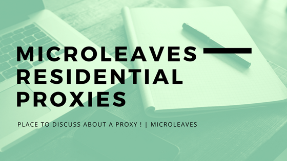 Microleaves residential proxies
