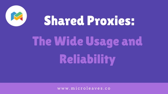 Shared Proxies: The Wide Usage and Reliability