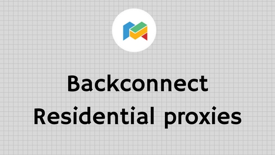Backconnect Residential proxies