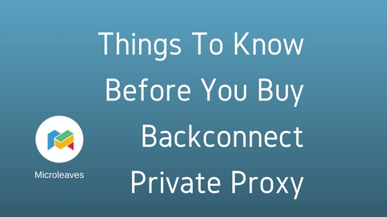 Things To Know Before You Buy Backconnect Private Proxy