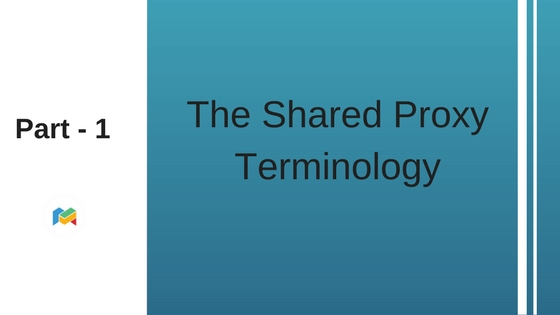 Part 1: The Shared Proxy Terminology