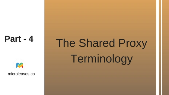 Part 4: The Shared Proxy Terminology